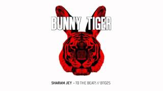 sharam jey to the beat bt025