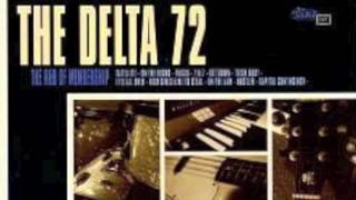 Delta 72 - Rich Girls Like To Steal