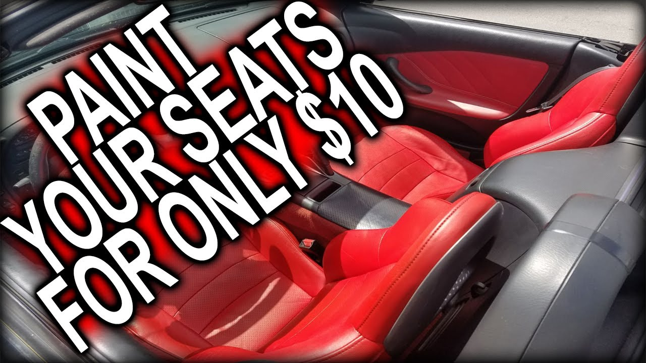 HOW TO PAINT YOUR CAR SEATS RED FOR JUST $10 QUICK FIX