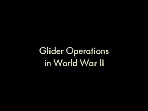 Glider Operations in World War II (WW2HRT 28-02)