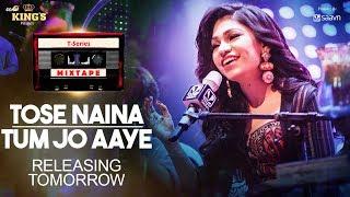 T-Series Mixtape : ToseNaina/TumJoAaye || Armaan Malik & Tulsi Kumar | Releasing Tomorrow thumbnail