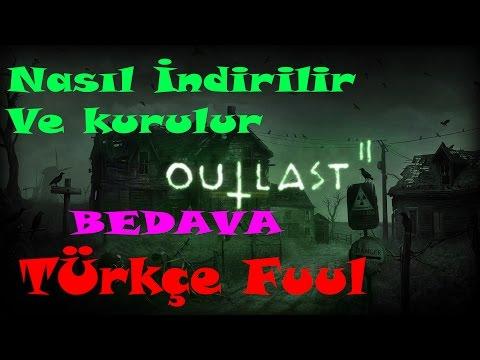 Outlast 2 Nasıl İndirilir!!  Bedava Sesli Anlatım Türkçe FULL