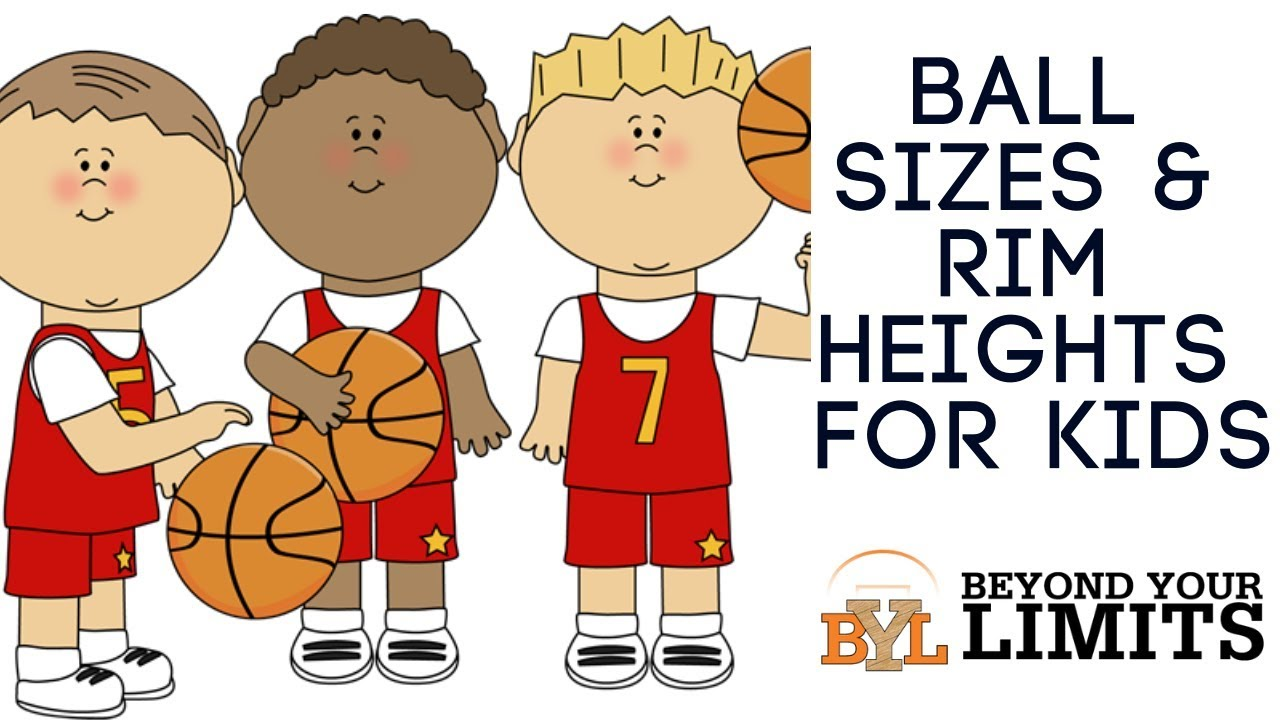 Basketball Sizes And Rim Height For Youth — Beyond Your