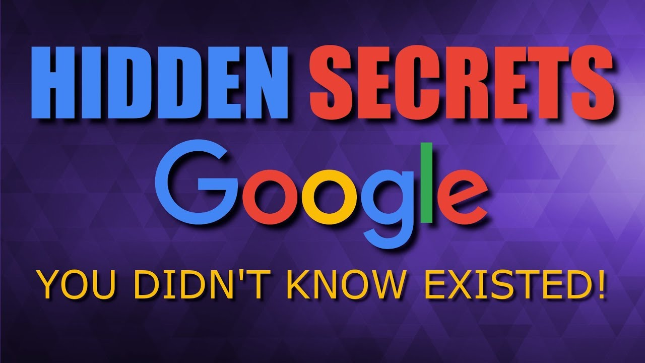 10 Hidden Google Secrets You Didn T Know Existed Youtube