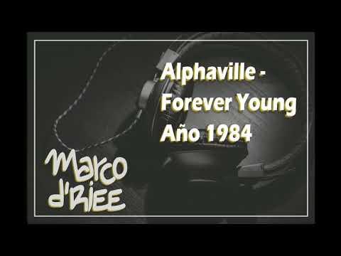Alphaville - Forever Young - 1984 (Con Subtítulos en inglés y españo)