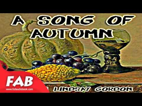 A Song of Autumn Full Audiobook by Adam Lindsay GORDON by Multi-version