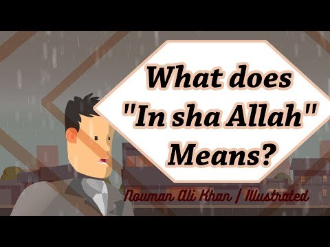 What does ''In sha Allah'' Means? | Subtitled