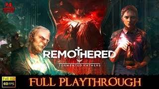Remothered : Tormented Fathers | Full Longplay Walkthrough No Commentary PC/1080P/60FPS