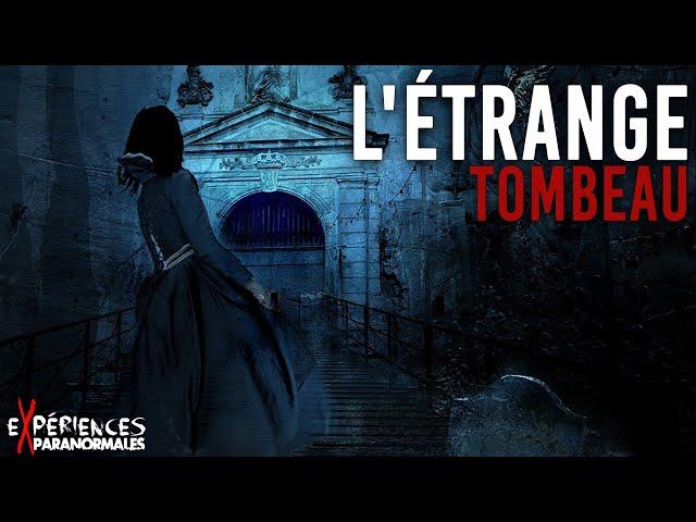 Expériences Paranormales – L'étrange tombeau !