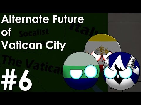 Alternate Future of Vatican City - The War For Rome (Part 6)