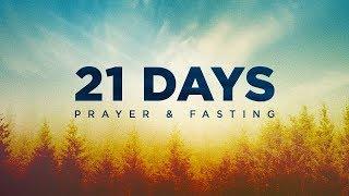21 Days    Daniel's Fasting Prayer (Day 12)    11 Dec 2018