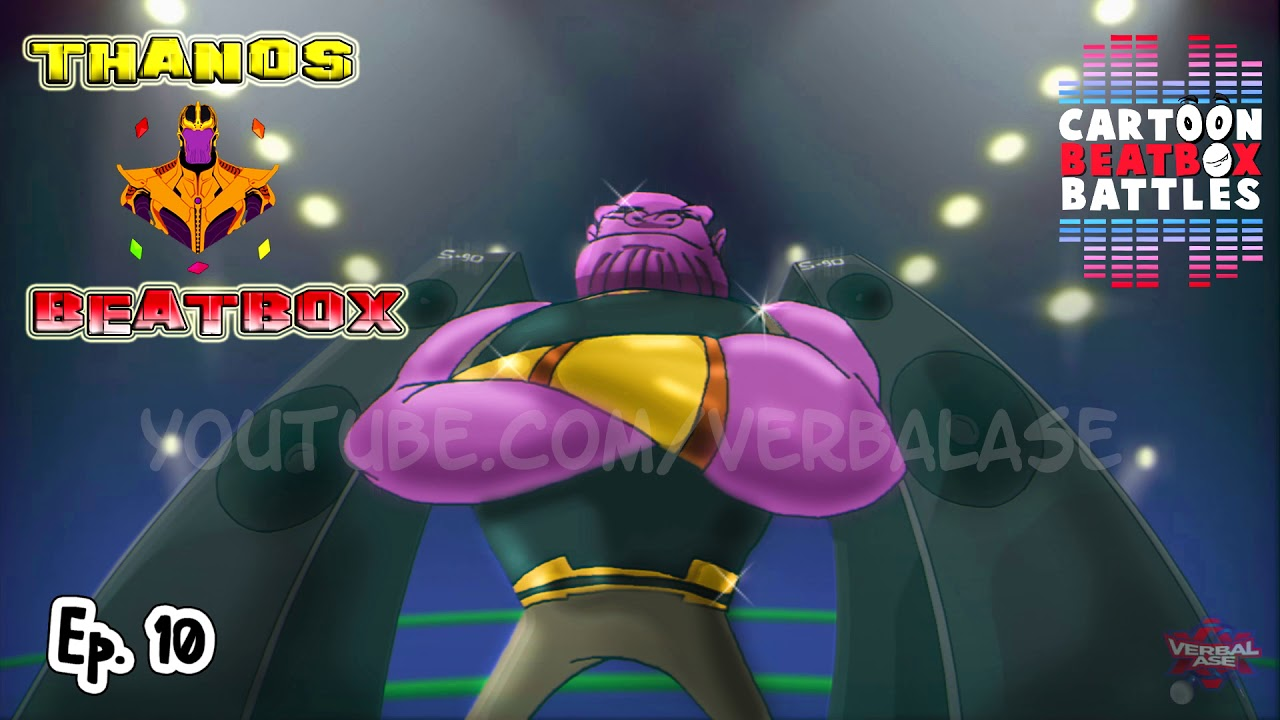 (1) Thanos Beatbox Solo 2 - Cartoon Beatbox Battles - YouTube