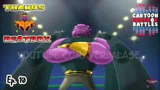Thanos Beatbox Solo 2 - Cartoon Beatbox Battles