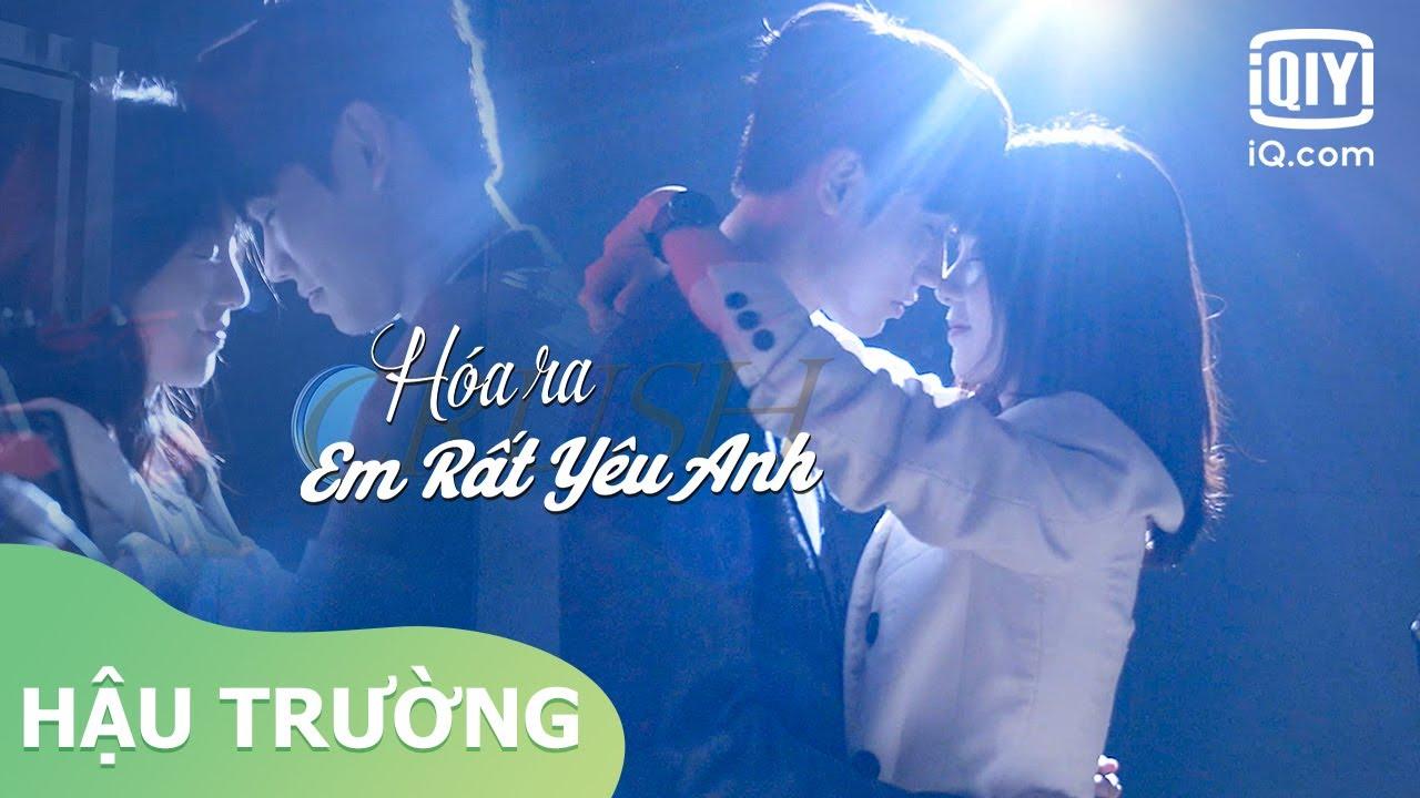 Hậu Trường: Điệu nhảy lãng mạn | Hóa Ra Em Rất Yêu Anh | iQiyi Vietnam