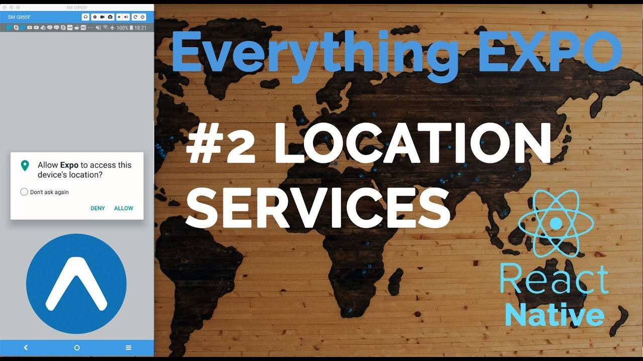 #2 Location Services & AppState | Expo | React Native | Everything Expo