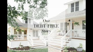 This is our debt freedom story. I share how we paid off our house i...