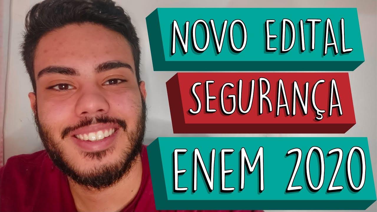 NOVO EDITAL ENEM 2020 (MEDIDAS DE SEGURANÇA)