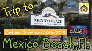 Mexico Beach-Before and After Hurricane Michael video & pics-2016-2019