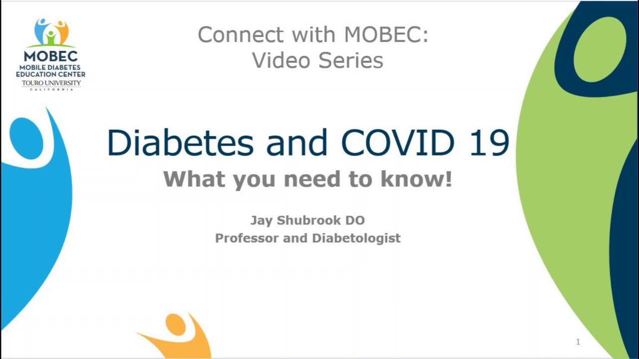 Diabetes and COVID-19, What you need to know!