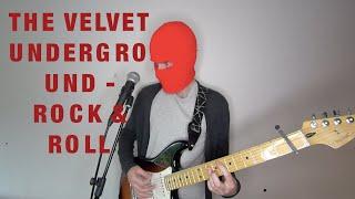 The Velvet Underground - Rock & Roll cover