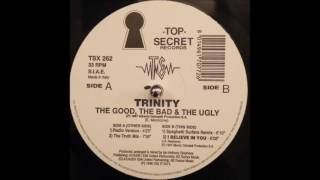 Trinity - The Good, The Bad & The Ugly (Radio Version)