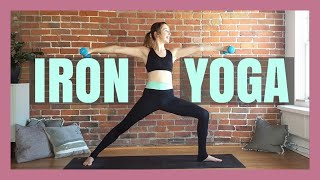 30 min Iron Yoga 💪 Yoga with Weights Power Sculpt & Toning