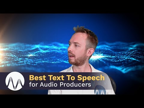 Best Text to Speech for Audio Producers