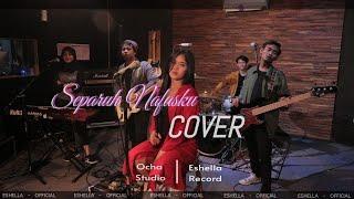 SEPARUH NAFASKU - DEWA 19 (COVER BY ESHELA OFFICIAL)
