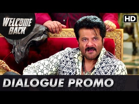 Anil Kapoor is ready to attack! | Dialogue Promo | Welcome Back