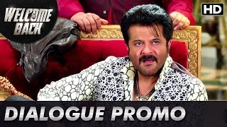 Anil Kapoor is ready to attack!   Dialogue Promo   Welcome Back