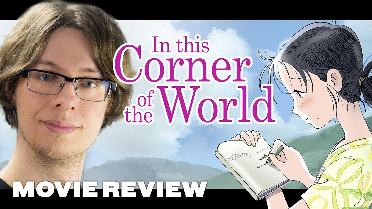 In This Corner Of The World Movie Review Youtube