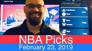 NBA Picks (2-23-19) | Basketball Sports Betting Expert Predictions Video | Vegas | February 23, 2019