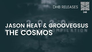 DHB021 - Jason Heat & Groovegsus - The Cosmos
