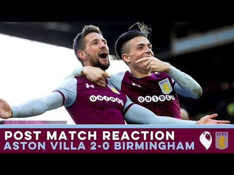 POST MATCH REACTION   Aston Villa 2-0 Birmingham City