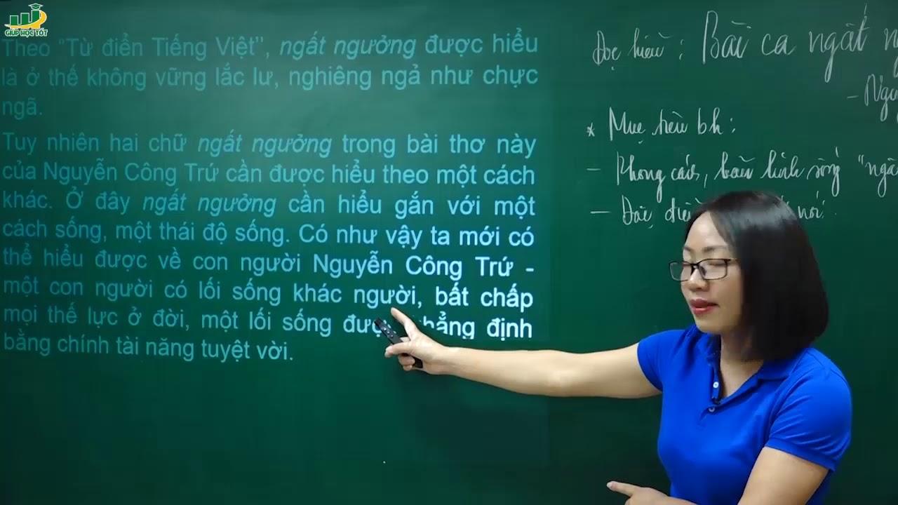 Ngữ Văn lớp 11 – Phân tích bài thơ Bài ca ngất ngưởng của Nguyễn Công Trứ | Cô Nguyễn Tuyết Nhung
