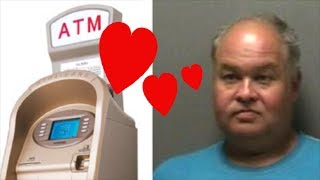 Man Withdraws A LOT More Than Money At ATM Machine