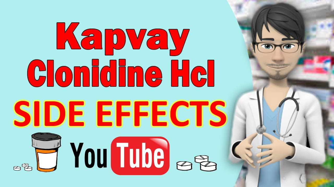 Kapvay (Clonidine Hcl) SIDE EFFECTS Common!