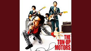 THE TON-UP MOTORS - 愛してる