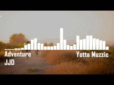 JJD - Adventure    Lagu yang sering digunakan di video kompilasi/aksi