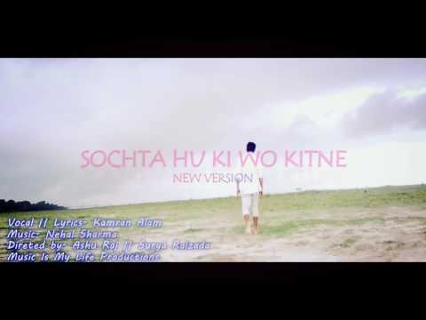 Sochta Hu Ki Wo Kitne Masum New Version 2017 Sad Hindi Song