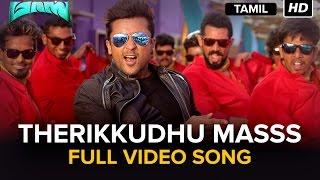 Therikkudhu Masss   Full Video Song   Masss   Movie Version