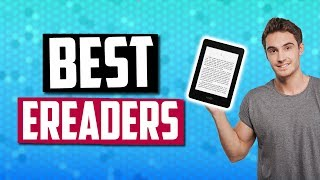 Best eReaders in 2019 - 5 EBook Readers To Be Able To Read Anywhere!