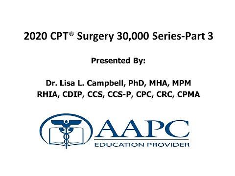 2020 CPT Surgery 30,000 Part 3