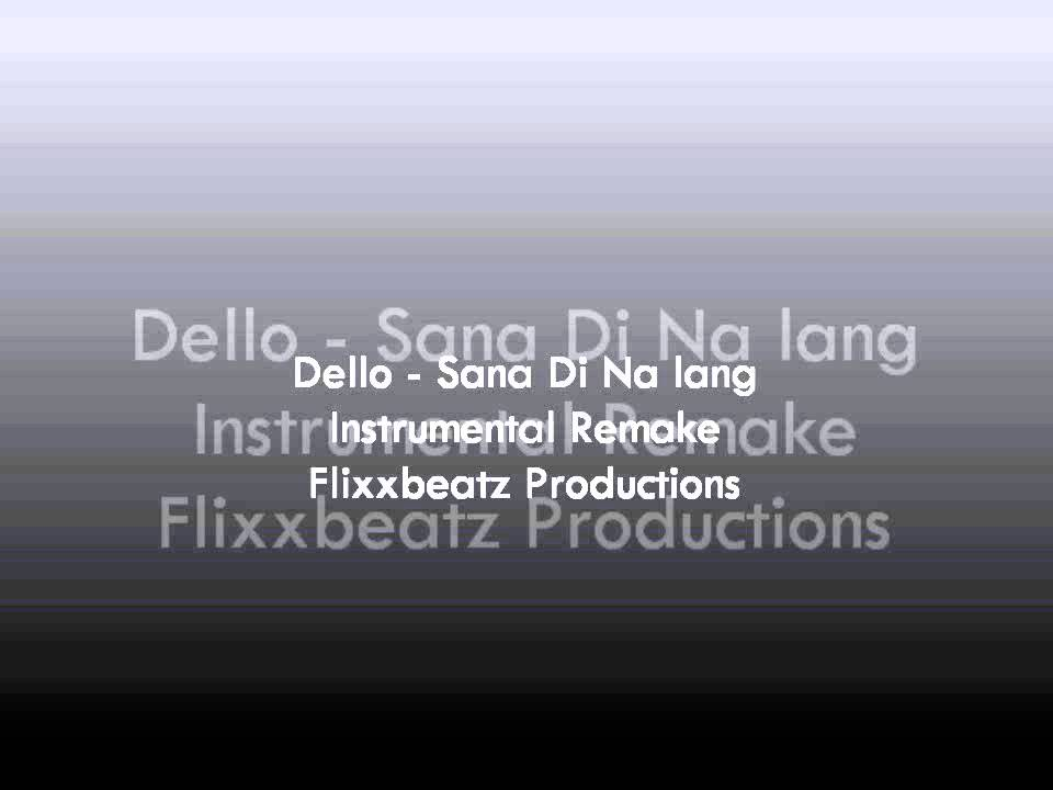 Dello - Sana Di Na Lang (Instrumental Remake) - YouTube