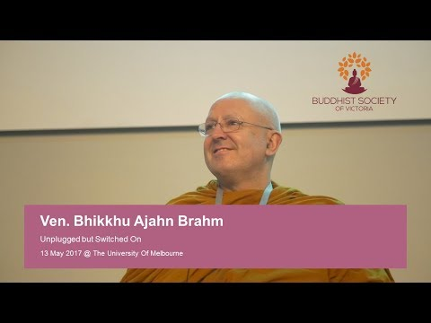 Ajahn Brahm - Unplugged but Switched On