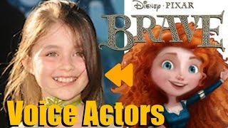 """Brave"" Voice Actors and Characters"