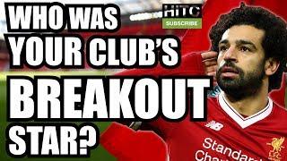BREAKOUT STARS 17/18: Every Premier League Team