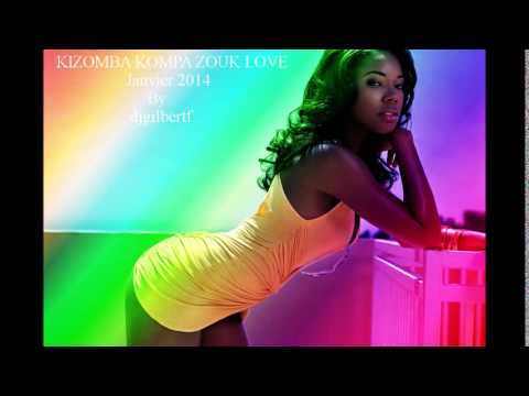 kizomba kompa zouk love janvier 2015 by djgilbertf youtube. Black Bedroom Furniture Sets. Home Design Ideas