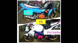 Fu VS Vixion karbu