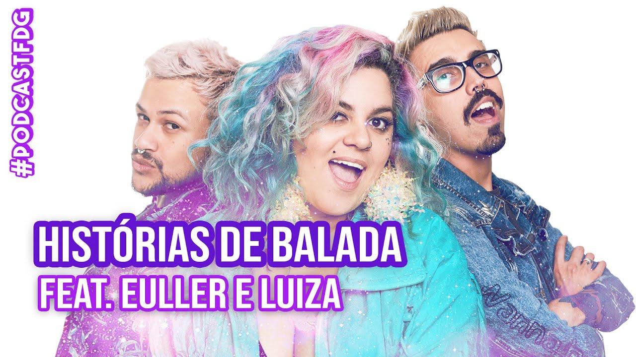[ F D G #142 ] HISTÓRIAS DE BALADA feat. Euller e Luíza - Filhos da Grávida de Taubaté